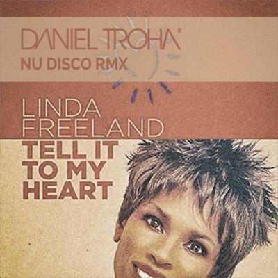 Linda Freehand // Tell It To My Heart // CD Cover Daniel Troha