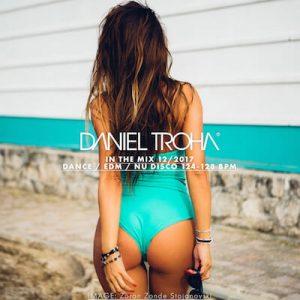 Daniel Troha - DJ - In The Mix December 2017