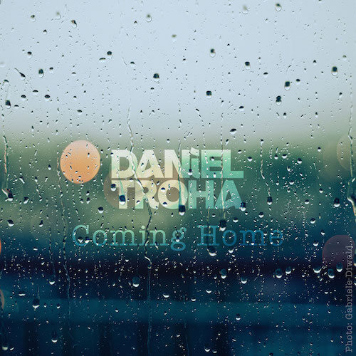 Daniel Troha - Mellow Beats - Coming Home