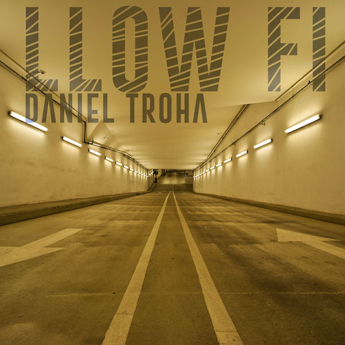 Daniel Troha - Mellow Beats - Llow Fi